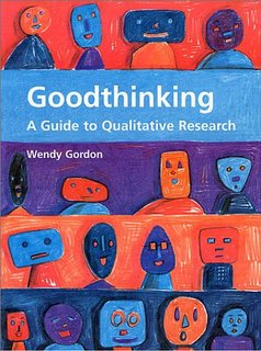 Goodthinking: A Guide to Qualitative Research