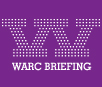 Warc Briefings